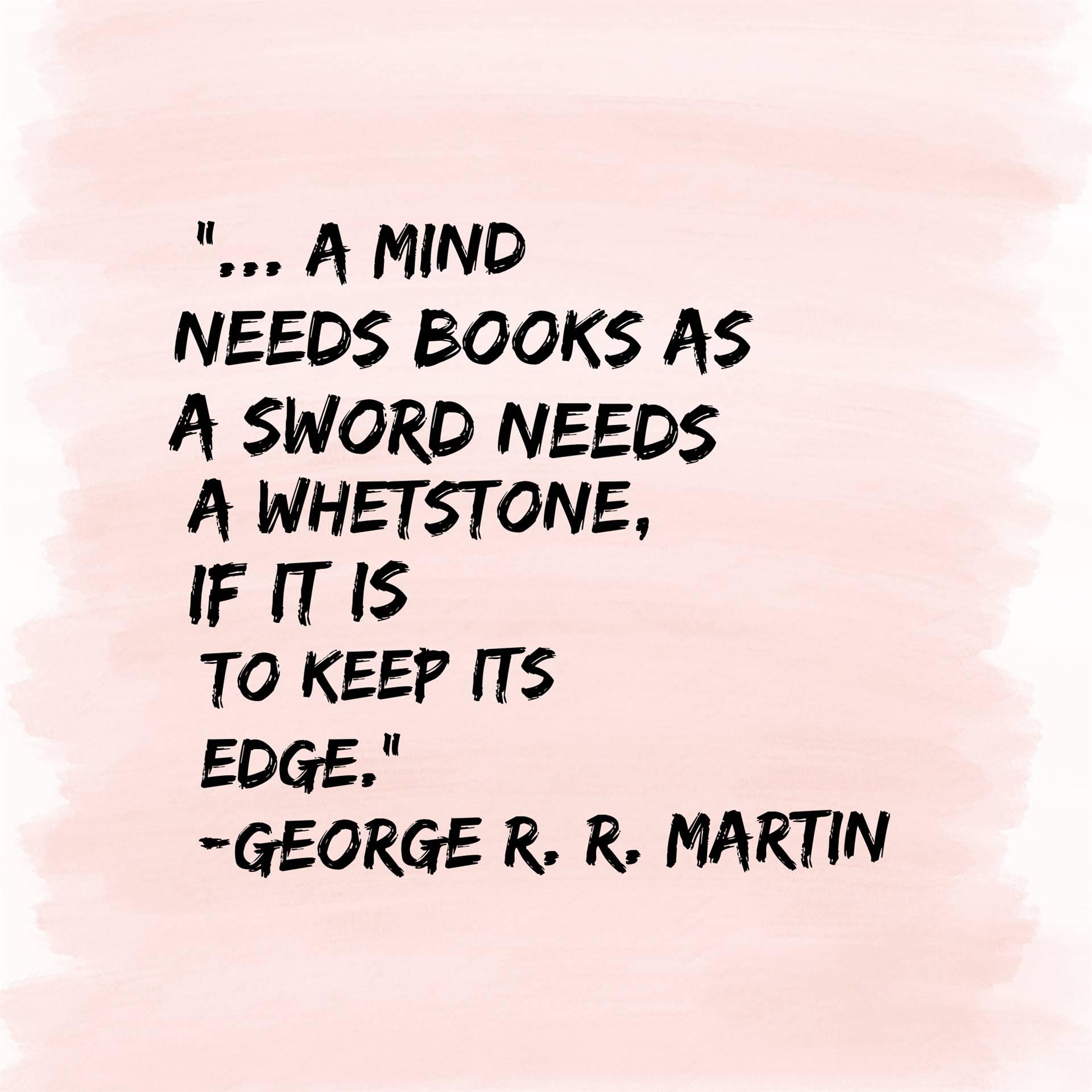 George R.R. Martin Quote